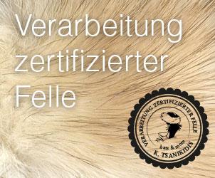 Verarbeitung zertifizierter Felle